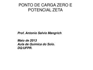 PONTO DE CARGA ZERO E POTENCIAL ZETA
