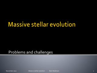 Massive stellar evolution