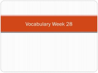 Vocabulary Week 28