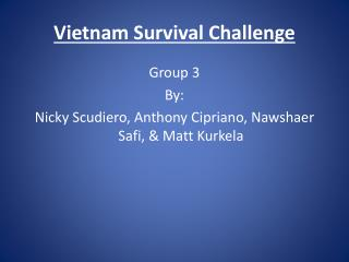 Vietnam Survival Challenge