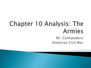 Chapter 10 Analysis: The Armies