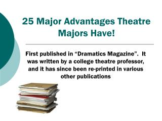 25  Major Advantages Theatre Majors Have!