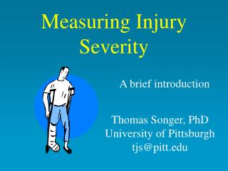 Measuring Injury Severity