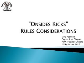 """Onsides Kicks"" Rules Considerations"