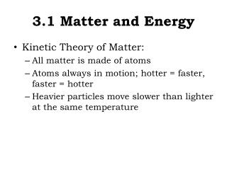 3.1 Matter and Energy