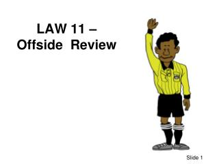 LAW 11 � Offside  Review