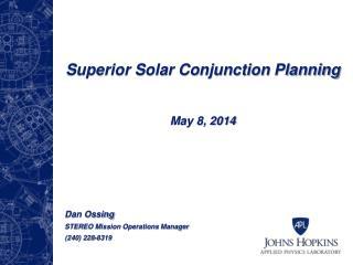 Superior Solar Conjunction Planning