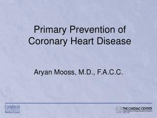 Primary Prevention of Coronary Heart Disease