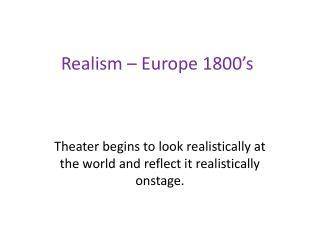 Realism – Europe 1800's