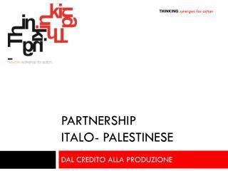 partNership Italo -  Palestinese