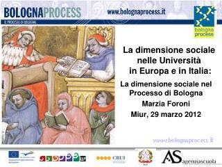 La dimensione sociale  nelle Università  in Europa e in Italia: