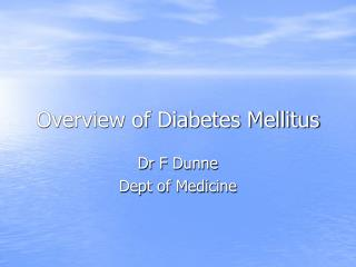 Overview of Diabetes Mellitus