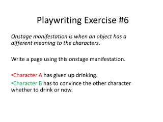 Playwriting Exercise #6