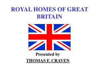ROYAL HOMES OF GREAT BRITAIN