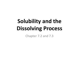 Solubility and the Dissolving Process