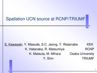 Spallation UCN source at RCNP/TRIUMF