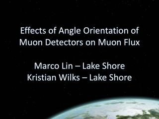Effects of Angle Orientation of Muon Detectors on Muon Flux