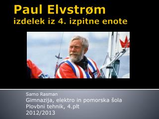 Paul  Elvstrøm izdelek iz 4. izpitne enote