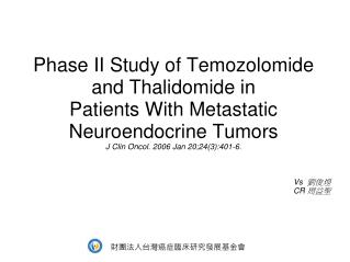Phase II Study of  Temozolomide  and Thalidomide in