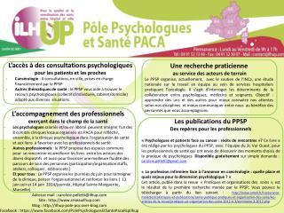L'accès à des consultations psychologiques  pour les patients et les proches