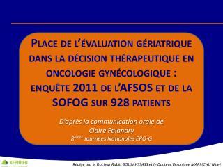 Rédigé par le Docteur  Rabia  BOULAHSSASS et le Docteur Véronique MARI (CHU Nice)