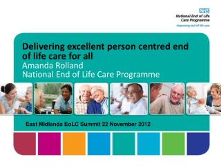 East Midlands EoLC Summit 22 November 2012