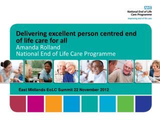 East Midlands EoLC Summit 22 November 2012