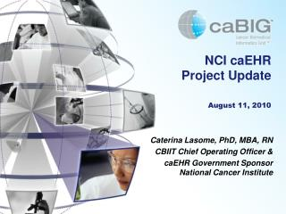 NCI  caEHR Project Update August 11, 2010