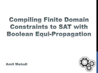 Compiling Finite Domain Constraints to SAT with Boolean  Equi -Propagation