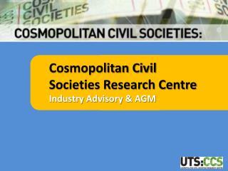 Cosmopolitan Civil Societies Research Centre
