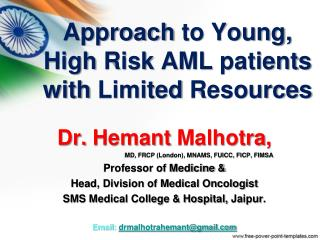 Approach to  Young,  High Risk  AML  patients with Limited Resources