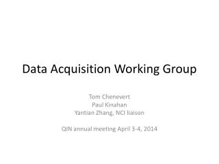 Data Acquisition Working Group