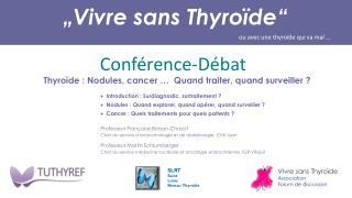 """""""Vivre  sans  Thyroïde"""""""