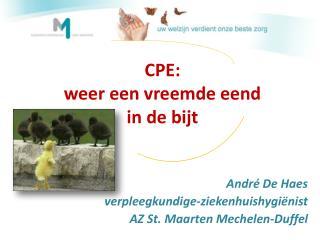 CPE: weer een vreemde eend in de bijt
