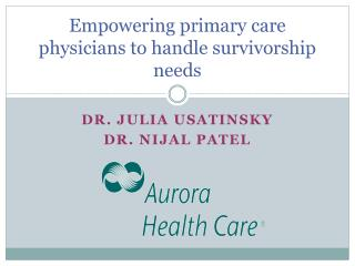 Empowering primary care physicians to handle survivorship needs