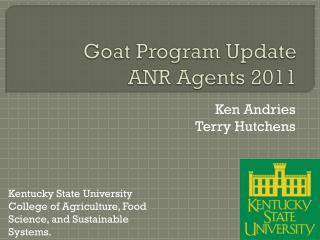 Goat Program Update ANR Agents 2011