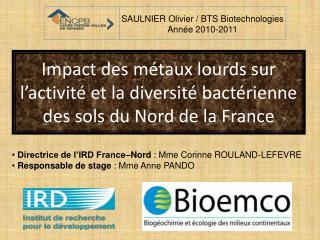 Impact des métaux lourds sur l'activité et la diversité bactérienne des sols du Nord de la France