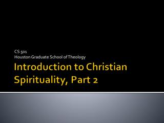 Introduction to Christian Spirituality, Part 2