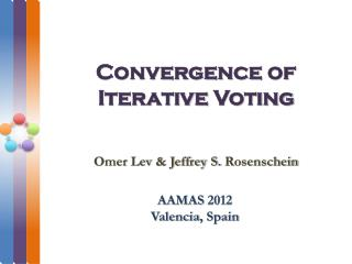 Convergence  of Iterative  Voting