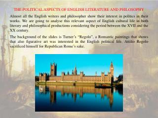 The political aspects of English Literature and Philosophy