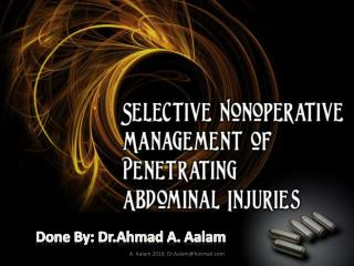Done By:  Dr.Ahmad  A.  Aalam