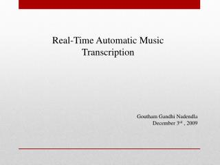 Real-Time Automatic Music Transcription