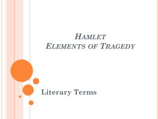Hamlet Elements of Tragedy