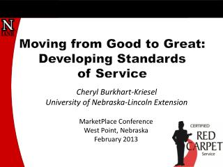 Moving from Good to Great: Developing Standards  of Service