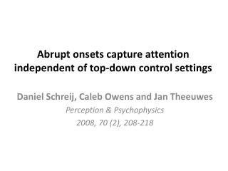 Abrupt onsets capture attention independent  of top-down  control settings