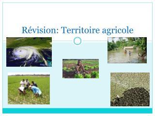 Révision: Territoire agricole