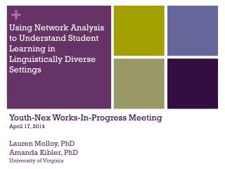 Using Network Analysis to Understand Student Learning in Linguistically Diverse Settings