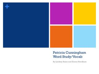 Patricia Cunningham Word Study/Vocab