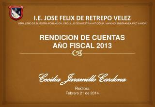 I.E. JOSE FELIX DE RETREPO VELEZ