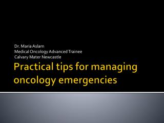 Practical tips for managing oncology emergencies